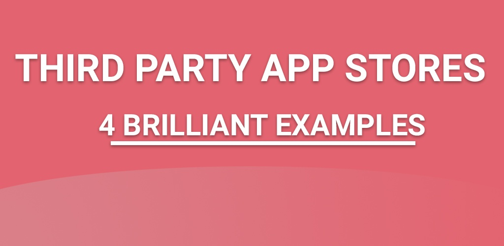 4 brilliant examples how Appland clients have designed their third party app stores